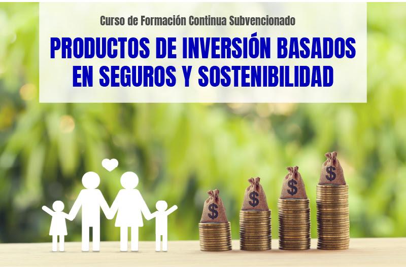 Curso: Productos de inversión basados en seguros y sostenibilidad